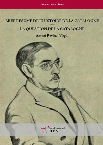 BREF RÉSUME DE L´HISTOIRE DE LA CATALOGNE / LA QUESTION DE LA CATALOGNE