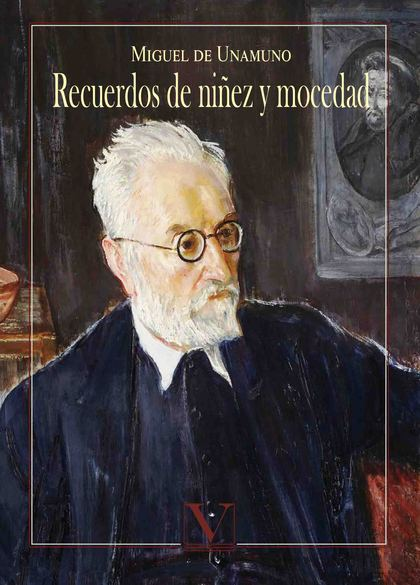 RECUERDOS DE NIÑEZ Y MOCEDAD.