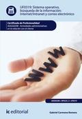 Sistema Operativo, búsqueda de información: Internet/Intranet y correo electrónico