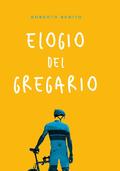 ELOGIO DEL GREGARIO