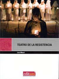 TEATRO DE LA RESISTENCIA