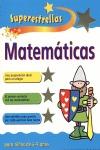 MATEMATICAS PARA NIÑOS 4-5 AÑOS. SUPERESTRELLAS.
