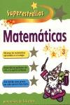 MATEMATICAS PARA NIÑOS 5-6 AÑOS. SUPERESTRELLAS.