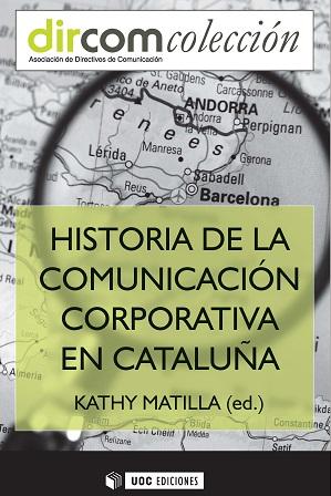 HISTORIA DE LA COMUNICACION CORPORATIVA EN CATALUNYA