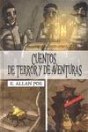 CUENTOS DE TERROR Y DE AVENTURAS. NOVELA + COMIC
