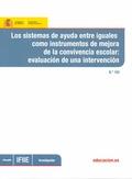LOS SISTEMAS DE AYUDA ENTRE IGUALES COMO INSTRUMENTOS DE MEJORA DE LA CONVIVENCIA ESCOLAR : EVA