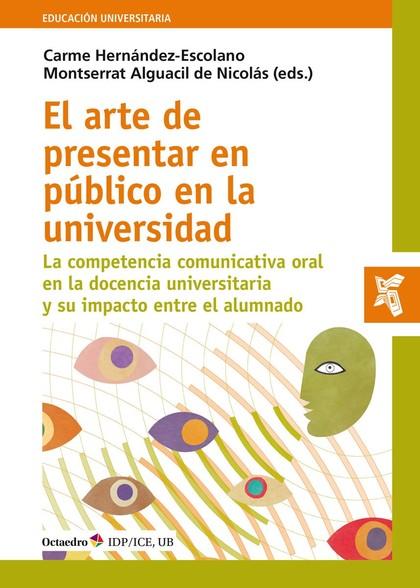 EL ARTE DE PRESENTAR EN PÚBLICO EN LA UNIVERSIDAD                               LA COMPETENCIA