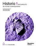 PROXECTO A CASA DO SABER, HISTORIA DO MUNDO CONTEMPORÁNEO, 1 BACHARELATO