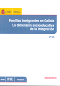 FAMILIAS INMIGRANTES EN GALICIA : LA DIMENSIÓN SOCIOEDUCATIVA DE LA INTEGRACIÓN
