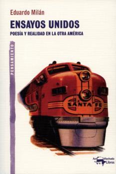 ENSAYOS UNIDOS : POESÍA Y REALIDAD EN LA OTRA AMÉRICA