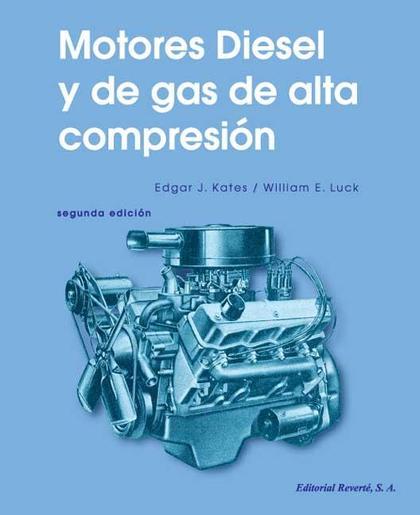 Motores Diesel y de gas de alta compresión
