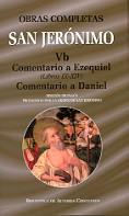 OBRAS COMPLETAS DE SAN JERÓNIMO. VB: COMENTARIO A EZEQUIEL (LIBROS IX-XIV). COME.
