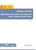 ALBERINTO : JUEGO DE ENIGMAS, ACCIÓN Y AVENTURAS EN OCHO EPISODIOS SOBRE LA HISTORIA Y EL PATRI