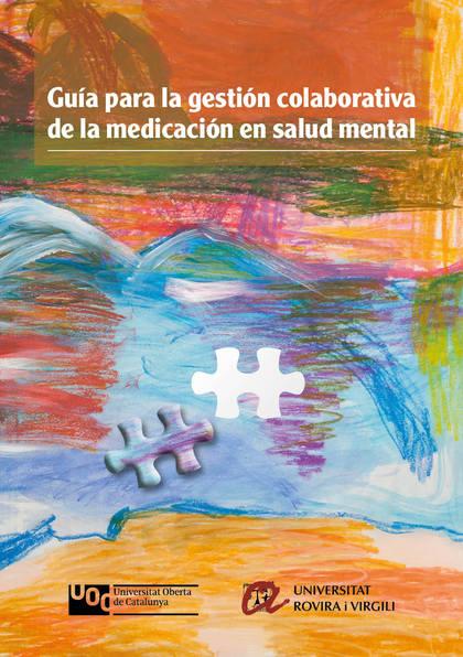 GUÍA PARA LA GESTIÓN COLABORATIVA DE LA MEDICACIÓN EN SALUD MENTAL