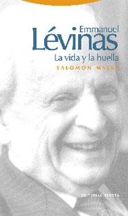 EMMANUEL LÉVINAS: LA VIDA Y LA HUELLA