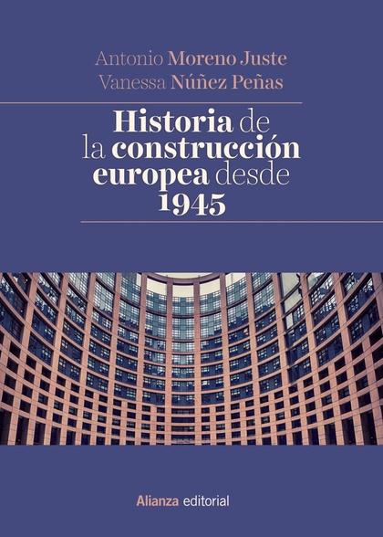 HISTORIA DE LA CONSTRUCCIÓN EUROPEA DESDE 1945.