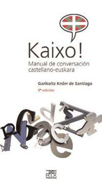 KAIXO! : MANUAL DE CONVERSACIÓN CASTELLANO-EUSKARA
