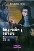 INSPIRACIÓN Y TERNURA : SERMONES MARIANOS DE LA SANTA JUANA (1481-1534)