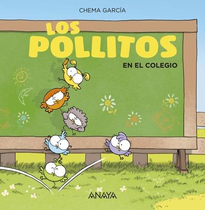 LOS POLLITOS EN EL COLEGIO.