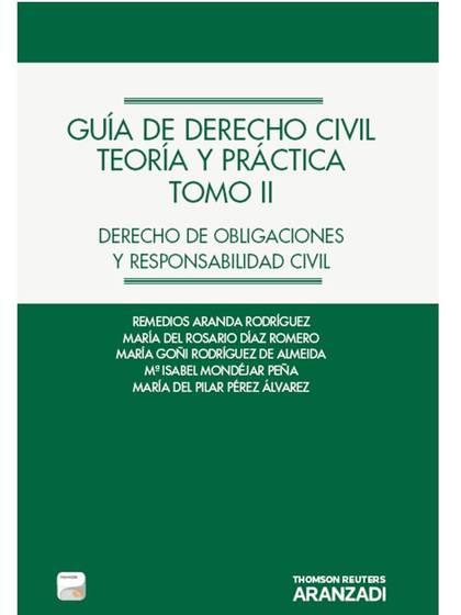 GUÍA DE DERECHO CIVIL. TEORÍA Y PRÁCTICA (TOMO II) (PAPEL + E-BOOK) - DERECHO DE.