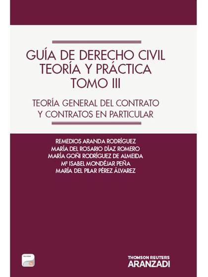 GUÍA DE DERECHO CIVIL. TEORÍA Y PRÁCTICA (TOMO III) (PAPEL + E-BOOK) - TEORÍA GE.