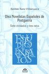 DIEZ NOVELISTAS ESPAÑOLES DE POSTGUERRA : SIETE OLVIDADOS Y TRES RAROS