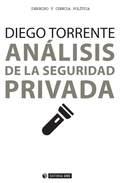 ANÁLISIS DE LA SEGURIDAD PRIVADA.