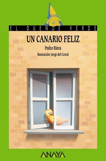 UN CANARIO FELIZ.