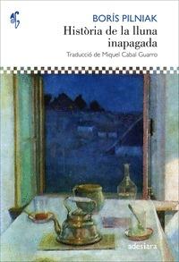 HISTÒRIA DE LA LLUNA INAPAGADA.