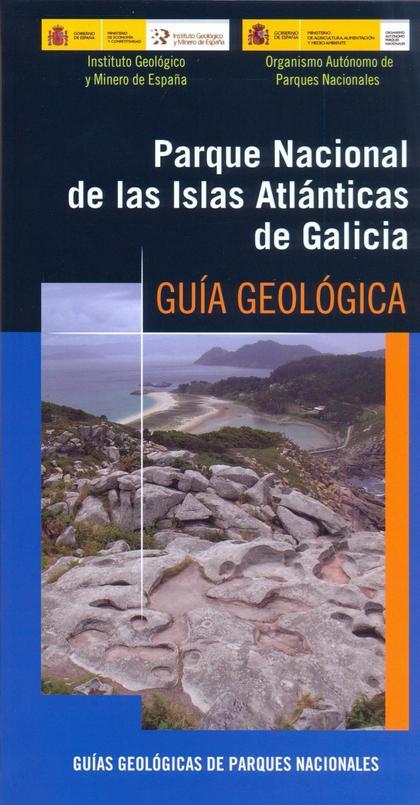 GUÍA GEOLÓGICA DEL PARQUE NACIONAL ISLAS ATLÁNTICAS DE GALICIA