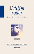 L´ÚLTIM RODER (REED).