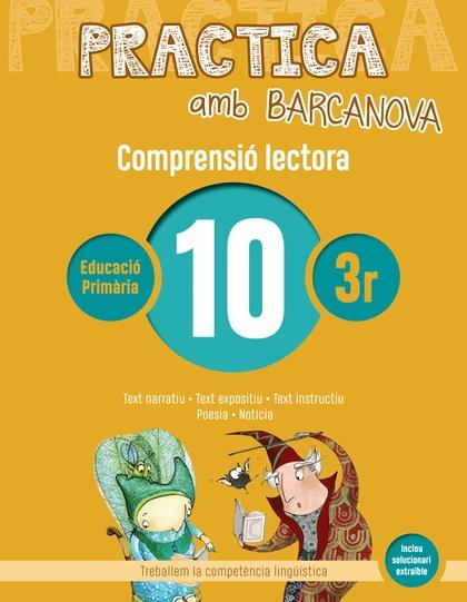 PRACTICA AMB BARCANOVA 10. COMPRENSIÓ LECTORA                                  TEXT NARRATIU.