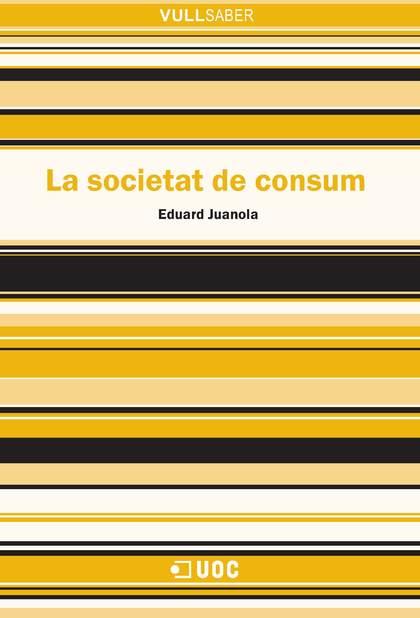 LA SOCIETAT DE CONSUM.