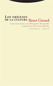 LOS ORÍGENES DE LA CULTURA: CONVERSACIONES CON PIERPAOLO ANTONELLO Y J
