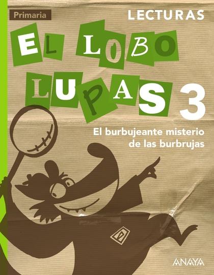 LECTURAS, EL BURBUJEANTE MISTERIO DE LAS BURBUJAS, 3 EDUCACIÓN PRIMARIA