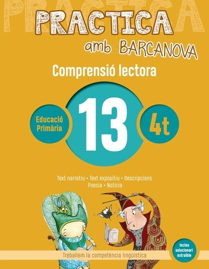 PRACTICA AMB BARCANOVA 13. COMPRENSIÓ LECTORA                                  TEXT NARRATIU.