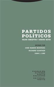 PARTIDOS POLÍTICOS: VIEJOS CONCEPTOS Y NUEVOS RETOS