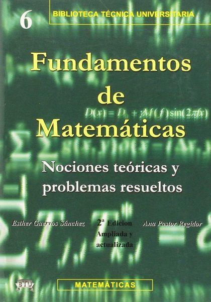 PROBLEMAS RESUELTOS DE FUNDAMENTOS DE MATEMÁTICAS