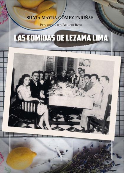 LAS COMIDAS DE LEZAMA LIMA.