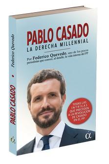 PABLO CASADO. LA DERECHA MILLENNIAL