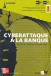 CYBERATTAQUE À LA BANQUE.