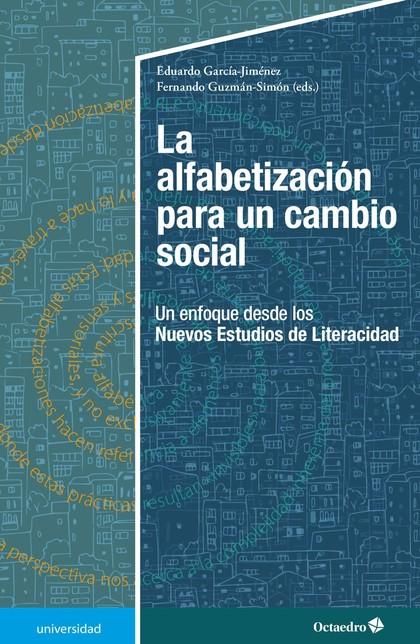 LA ALFABETIZACIÓN PARA UN CAMBIO SOCIAL