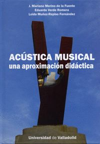 ACÚSTICA MUSICAL : UNA APROXIMACIÓN DIDÁCTICA
