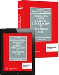 LEGISLACIÓN SOBRE TRÁFICO, CIRCULACIÓN  Y SEGURIDAD VIAL (PAPEL + E-BOOK).