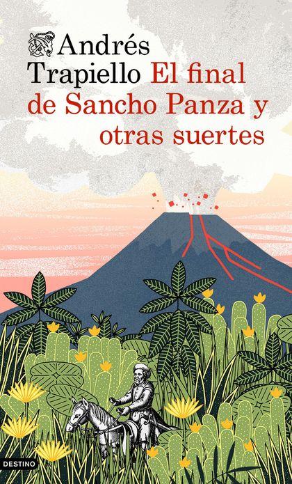 EL FINAL DE SANCHO PANZA Y OTRAS SUERTES.