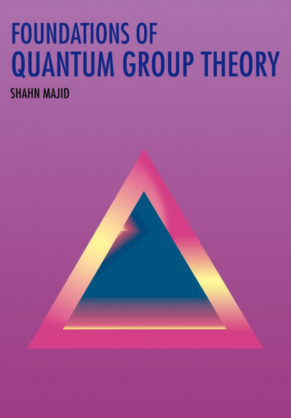 FOUNDATIONS OF QUANTUM GROUP THEORY.