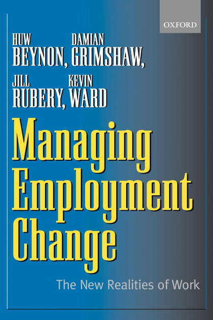 MANAGING EMPLOYMENT CHANGE