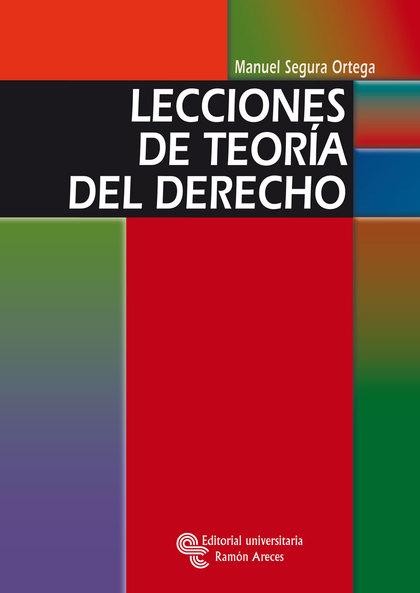 LECCIONES DE TEORÍA DEL DERECHO