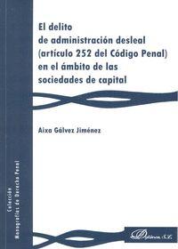 EL DELITO DE ADMINISTRACIÓN DESLEAL.