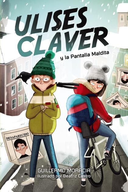 ULISES CLAVER Y LA PANTALLA MALDITA.